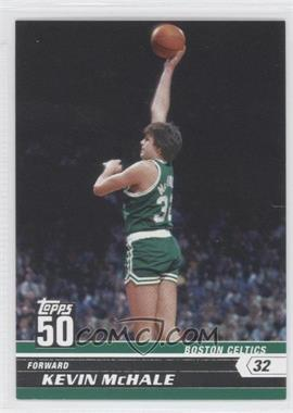 2007-08 Topps - 50 #10 - Kevin McHale