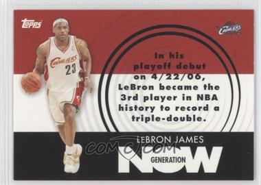 2007-08 Topps - Generation Now #GN1 - Lebron James