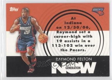 2007-08 Topps - Generation Now #GN14 - Raymond Felton