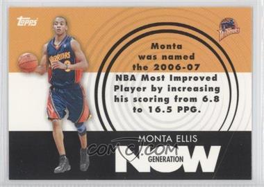 2007-08 Topps - Generation Now #GN18 - Monta Ellis