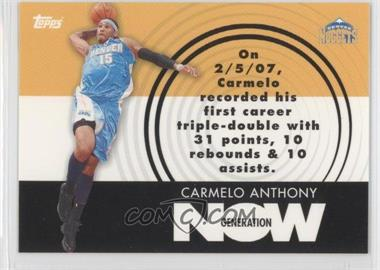 2007-08 Topps - Generation Now #GN2 - Carmelo Anthony