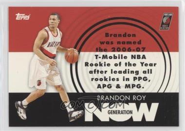 2007-08 Topps - Generation Now #GN26 - Brandon Roy