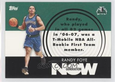 2007-08 Topps - Generation Now #GN28 - Randy Foye