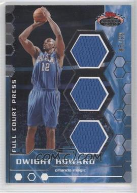 2007-08 Topps Stadium Club - Full Court Press Relics - Triple #FCPTR-DH - Dwight Howard /99