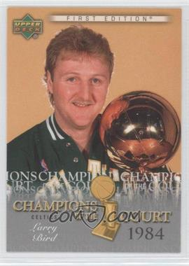 2007-08 Upper Deck First Edition - Champions of the Court #CC-LB - Larry Bird