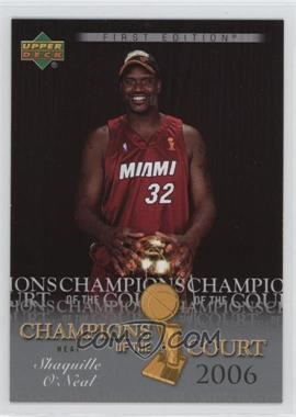 2007-08 Upper Deck First Edition - Champions of the Court #CC-SO - Shaquille O'Neal