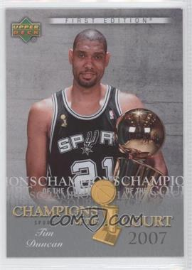 2007-08 Upper Deck First Edition - Champions of the Court #CC-TD - Tim Duncan