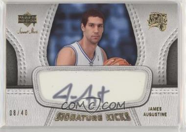 2007-08 Upper Deck Sweet Shot - Signature Kicks #SK-JA - James Augustine /40