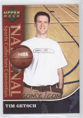 2007 Upper Deck COMC National Convention - [Base] #TIGE - Tim Getsch