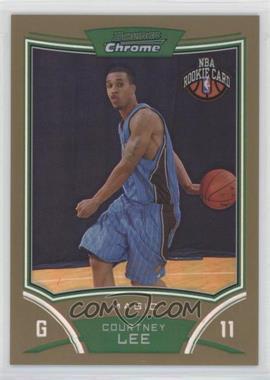 2008-09 Bowman Draft Picks & Stars - Chrome - Gold Refractor #131 - NBA Rookie Card - Courtney Lee /50 [EXtoNM]