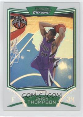 2008-09 Bowman Draft Picks & Stars - Chrome - Refractor #122 - Jason Thompson /499