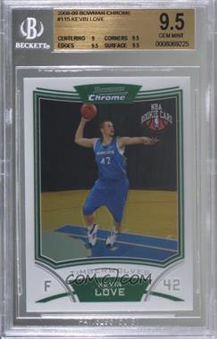 2008-09 Bowman Draft Picks & Stars - Chrome #115 - NBA Rookie Card - Kevin Love [BGS9.5GEMMINT]