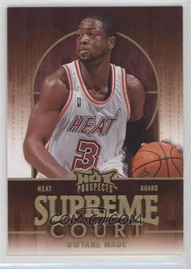 2008-09 Fleer Hot Prospects - Supreme Court #SC-12 - Dwyane Wade