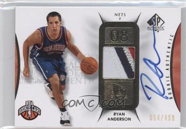 2008-09 SP Authentic - [Base] #103 - Ryan Anderson /499
