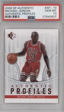 2008-09 SP Authentic Profiles - Retail [122916] #AP-10 - Michael Jordan [PSA10]