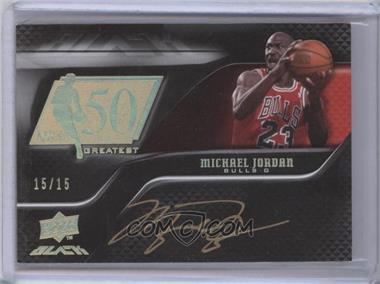 2008-09 UD Black - 50 Greatest Autographs - Gold [Autographed] #50AU-JO - Michael Jordan /15