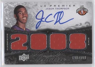 2008-09 UD Premier - [Base] #112 - Jason Thompson /199