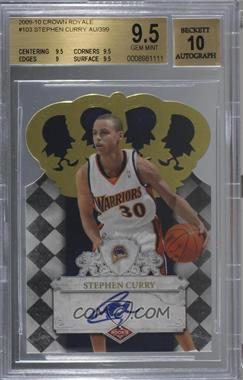 2009-10 Crown Royale - [Base] #103 - Stephen Curry /399 [BGS 9.5 GEM MINT]