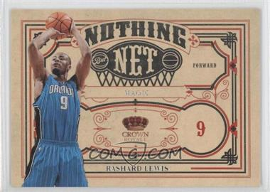 2009-10 Crown Royale - Nothing But Net #6 - Rashard Lewis