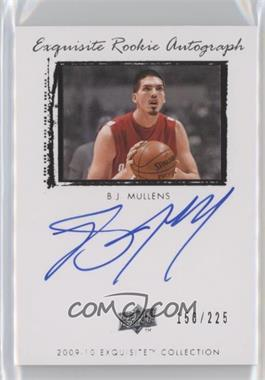 2009-10 Exquisite Collection - [Base] #52 - B.J. Mullens /225