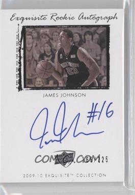 2009-10 Exquisite Collection - [Base] #75 - James Johnson /225