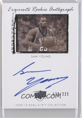 2009-10 Exquisite Collection - [Base] #76 - Sam Young /225