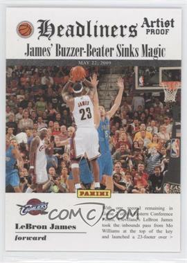 2009-10 Panini - Headliners - Artist Proof #7 - Lebron James /199