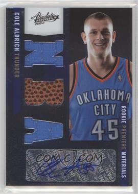 2010-11 Absolute Memorabilia - [Base] #161 - Rookie Premiere Materials NBA Signatures - Cole Aldrich /499