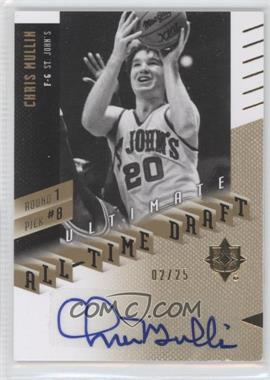 2010 Ultimate Collection - Ultimate All-Time Draft - [Autographed] #1-8 - Chris Mullin /25