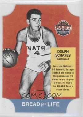 2011-12 Past & Present - Bread for Life #44 - Dolph Schayes