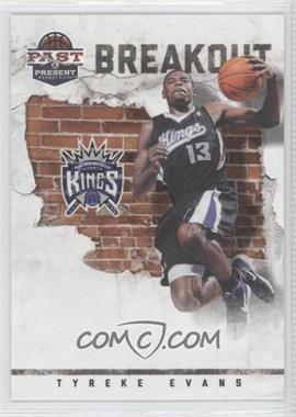 2011-12 Past & Present - Breakout #8 - Tyreke Evans