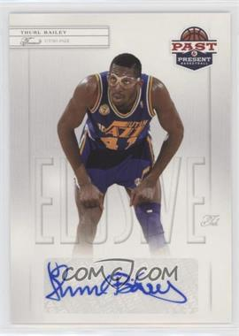 2011-12 Past & Present - Elusive Ink #THB - Thurl Bailey