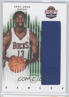 2011-12 Past & Present - Gamers Materials #33 - Ekpe Udoh