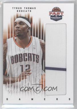 2011-12 Past & Present - Gamers Materials #94 - Tyrus Thomas