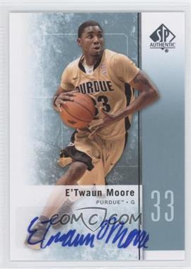 2011-12 SP Authentic - [Base] - Autograph [Autographed] #47 - E'Twaun Moore
