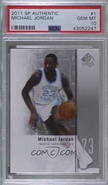 2011-12 SP Authentic - [Base] #1 - Michael Jordan [PSA10GEMMT]