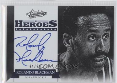 2012-13 Absolute - Heroes Autographs #4 - Rolando Blackman /99