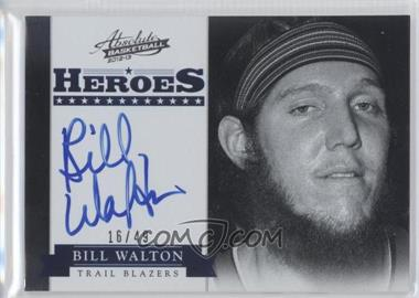 2012-13 Absolute - Heroes Autographs #49 - Bill Walton /49