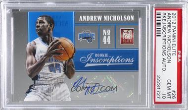 2012-13 Elite - Rookie Inscriptions #26 - Andrew Nicholson [PSA10GEMMT]