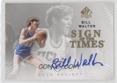 2012-13 SP Authentic - Sign of the Times #S-BW - Bill Walton