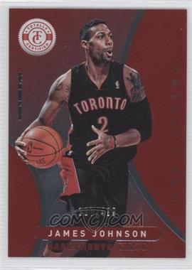 2012-13 Totally Certified - [Base] - Totally Red #117 - James Johnson /499