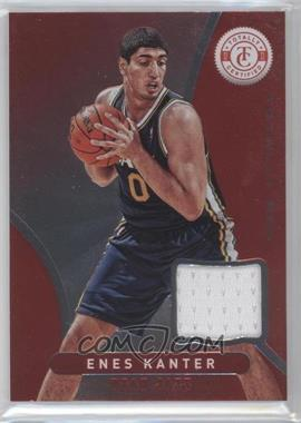 2012-13 Totally Certified - Memorabilia - Totally Red #151 - Enes Kanter