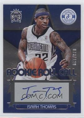2012-13 Totally Certified - Rookie Roll Call - Blue [Autographed] #10 - Isaiah Thomas /129