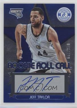 2012-13 Totally Certified - Rookie Roll Call - Blue [Autographed] #64 - Jeff Taylor /129