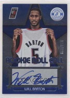 2012-13 Totally Certified - Rookie Roll Call - Blue [Autographed] #83 - Will Barton /129
