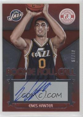 2012-13 Totally Certified - Rookie Roll Call - Red [Autographed] #26 - Enes Kanter /79