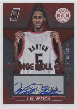 2012-13 Totally Certified - Rookie Roll Call - Red [Autographed] #83 - Will Barton /199
