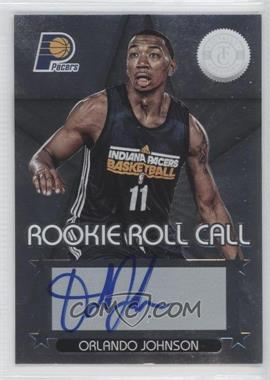 2012-13 Totally Certified - Rookie Roll Call - Silver [Autographed] #79 - Orlando Johnson