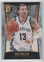 Mike Miller /10