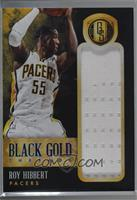 Roy Hibbert [Noted] #/75